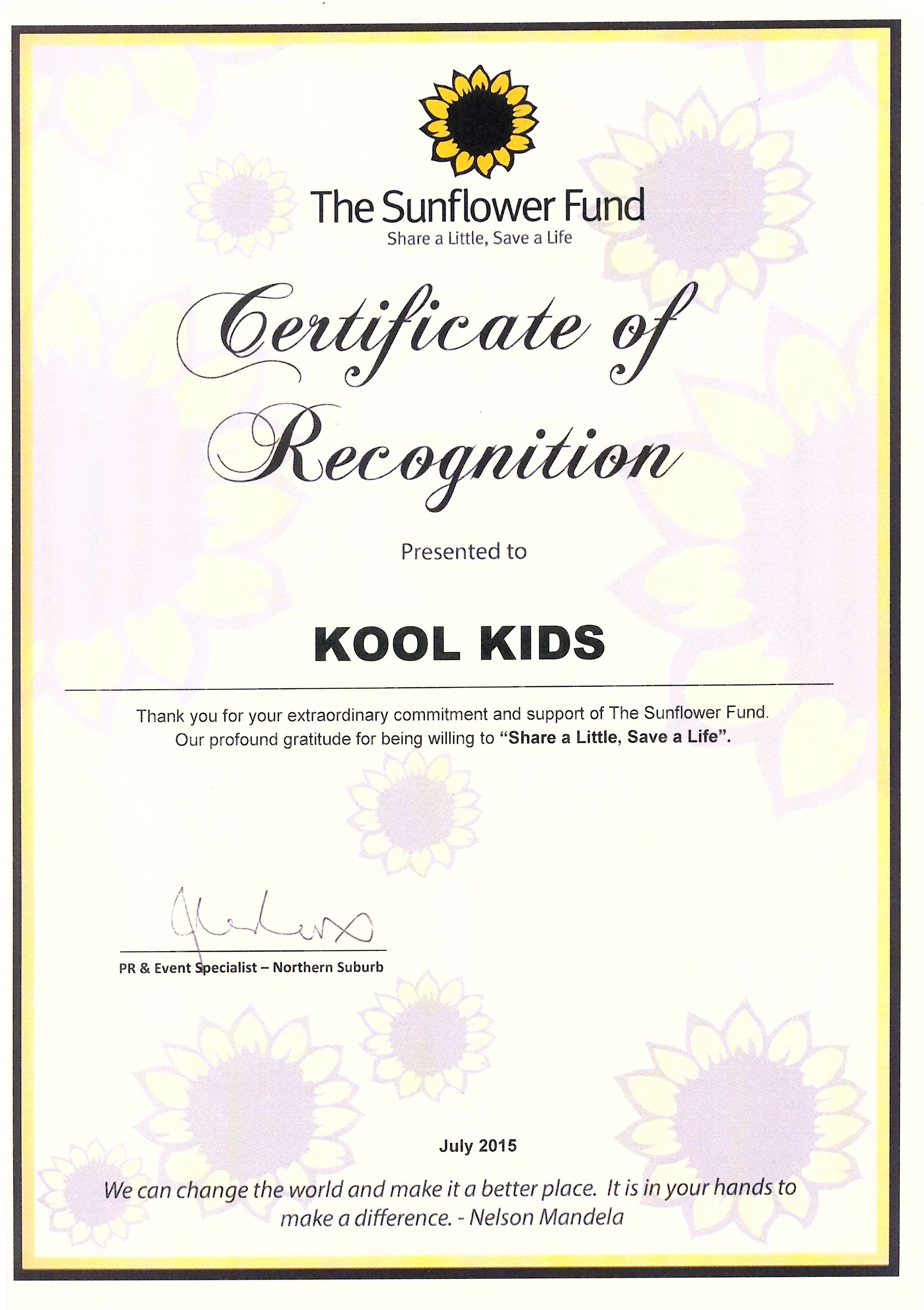 """Kool Kids was awarded """"Certificate Of Recognition"""" by the Sunflower Fund!!"""